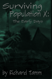 Surviving Population X - The Early Days 2